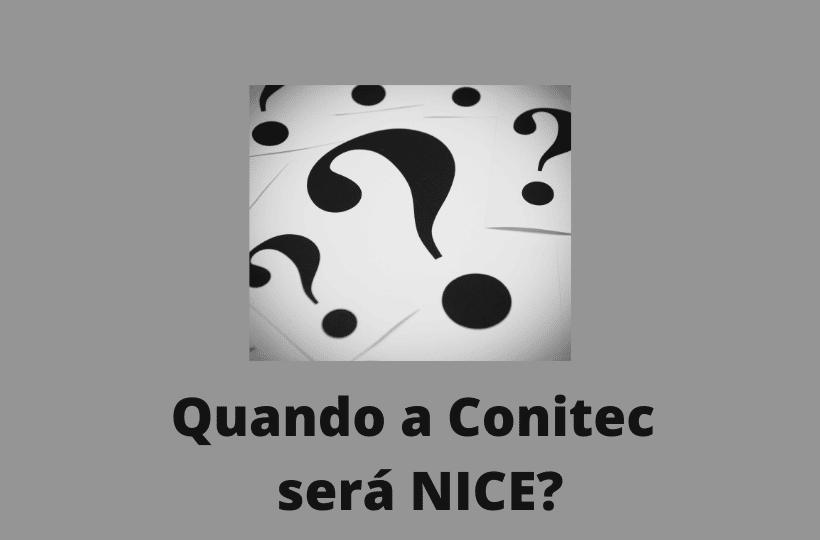 """Quando a Conitec será """"NICE"""" (I) ?"""